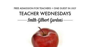 Teacher Wednesdays! @ Smith-Gilbert Gardens | Kennesaw | Georgia | United States
